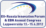 EU-Russia Innovation Forum &amp; EBN Annual Congress
