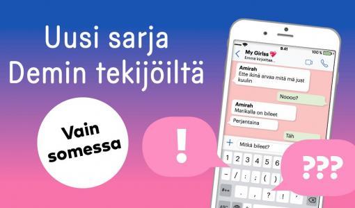 Demi julkaisee Suomen ensimmäisen WhatsApp-draaman