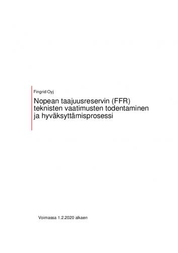 nopean-taajuusreservin-ffr-teknisten-vaatimusten-todentaminen-ja-hyvaksyttamisprosessi.pdf