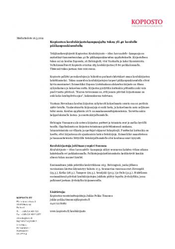 1300267639-kopioston_koulukirjastokampanjalta_tukea_yli_40_koululle_paakaupunkiseudulla_16032011.pdf