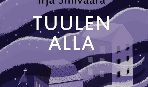 Irja Sinivaaran Tuulen alla -romaani rakentaa muistoista tarinan