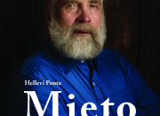 Juha Mieto muistelee elämäkerrassaan 70-vuotisen taipaleensa ylä- ja alamäkiä