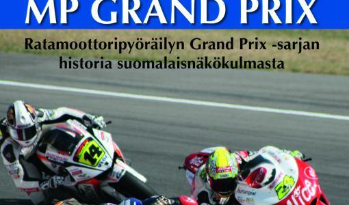 Ainutlaatuinen aikamatka ratamoottoripyöräilyn Grand Prix -sarjan vuosikymmeniin