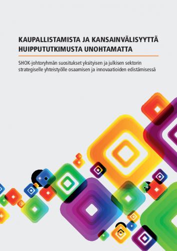 kaupallistumista-kansainvalisyytta-huippututkimusta_shok_jory_final.pdf