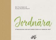 Ny bok: Forskare ringar in den nya nordiska matkulturen