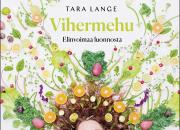Tara Langen uudistettu Vihermehu -kirja tuo virtaa kesään!