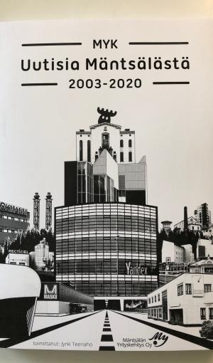 MYK - Mäntsälän Yrityskehitys kokosi uutisensa kirjoihin ja kansiin