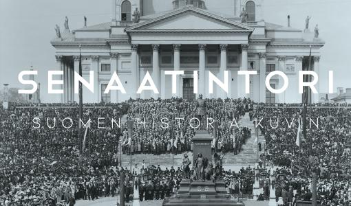 Harvoin nähtyjä valokuvia Senaatintorilta – Uusi tietokirja kertoo Suomen historiasta kuvin