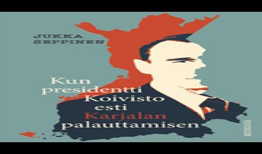 Olisiko Karjala todella voitu palauttaa Suomelle 1990-luvun alussa?