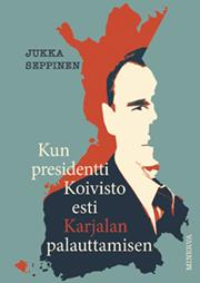 kun_presidentti_koivisto_esti_karjalan_palauttamisen_72.jpg