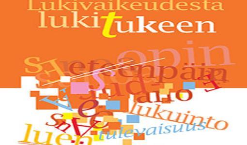 Uutuuskirja Lukivaikeudesta lukitukeen: noin joka kymmenennen suomalaislapsen ja -nuoren lukutaito on riittämätön