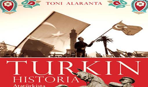 Uutuuskirja Turkin historia taustoittaa yhä autoritaarisemmaksi kehittyvän maan nykytilannetta