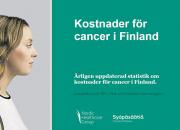 Finland först i världen med applikation för uppföljning av årliga kostnader av cancer