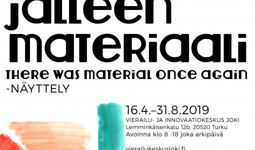 Kutsu: Olipa jälleen materiaali -näyttelyn avajaiset 16.4.