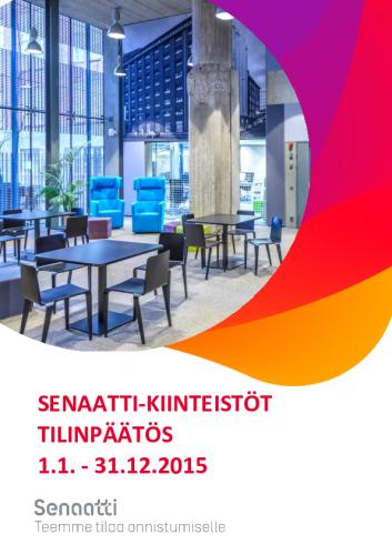 senaatti-kiinteistot-tilinpaatos-2015.pdf
