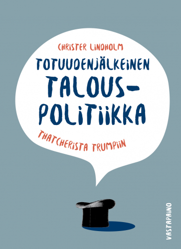 totuudenjalkeinen_talouspolitiikka_kansi.jpg