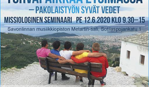 Turvapaikkaa etsimässä – pakolaistyön syvät vedet -seminaari Savonlinnassa kesäkuussa