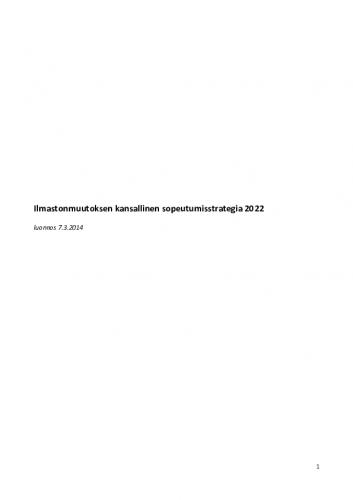 1-luonnos-ilmastonmuutoksen-kansallinen-sopeutumisstrategia-2022.pdf