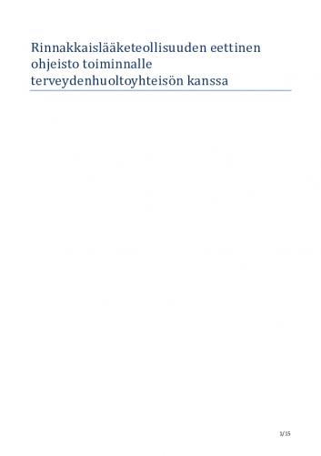 rinnakkaisla-cc-88a-cc-88keteollisuuden-eettinen-ohjeisto-toiminnalle-terveydenhuoltoyhteiso-cc-88n-kanssa.pdf