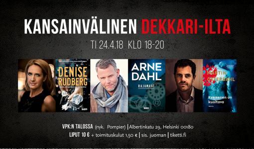 Muistutus: Helsingissä huomenna 24.4. huippudekkaristit Arne Dahl, Denise Rudberg ja Venäjä-aiheinen salaliittomies Martin Österdahl