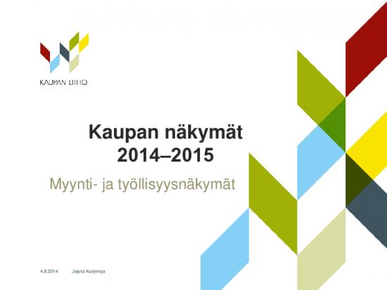 tiivistelma-tuloksista-kaupan_nakymat_2_2014.pdf