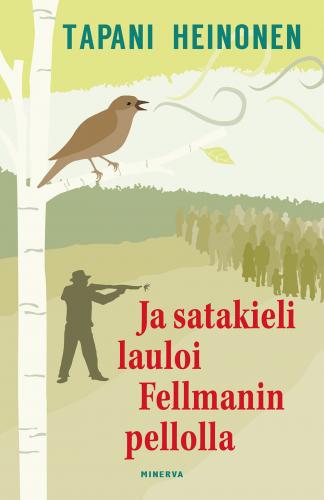 ja_satakieli_lauloi_fellmanin_pellolla_etukansi_240ppi.jpg