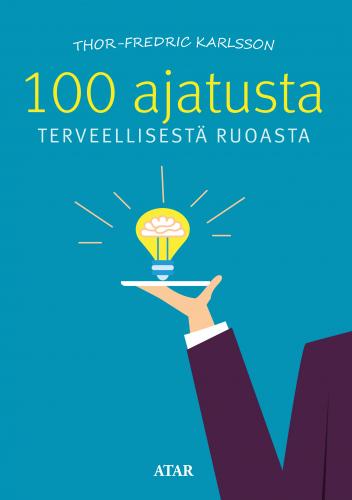 100ajatustaterveellisestaruoasta_etukansi.jpg