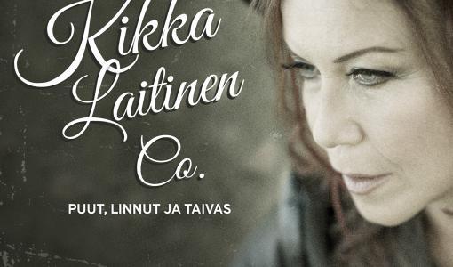 """Kikka Laitinen Co. -yhtyeen uusi levy """"Puut, linnut ja taivas"""" kunnioittaa pientä ihmistä ja sanomallisen folk-rockin perinteitä"""