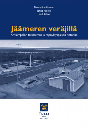 jaameren-verajilla-kivilompolon-tulliaseman-ja-rajanylityspaikan-historiaa.pdf