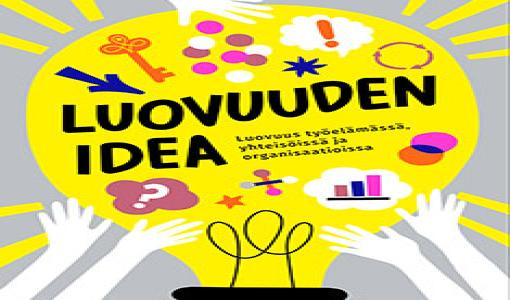 Uutuuskirja Luovuuden idea: Vuorovaikutuksen ja yhteistyön merkitys luovassa työssä kasvaa