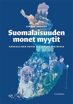 kansikuva_suomalaisuuden_monet_myytit.jpg