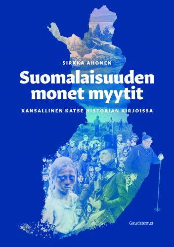 painokelpoinen_kansikuva_suomalaisuuden_monet_myytit.jpg