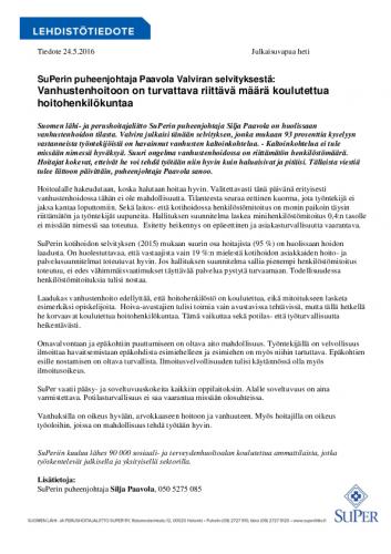 tiedote_super_vanhustenhoitoon-on-turvattava-riittava-maara-koulutettua-hoitohenkilokuntaa_24052016.pdf