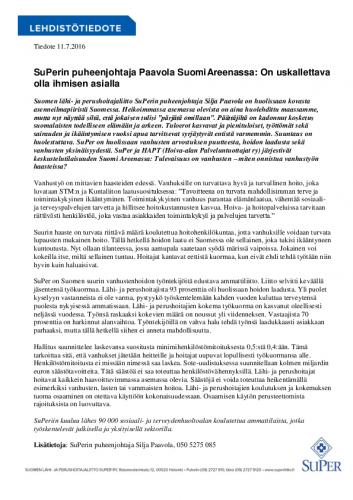 tiedote_superin-puheenjohtaja-paavola-suomiareenassa_on-uskallettava-olla-ihmisen-asialla_11072016.pdf