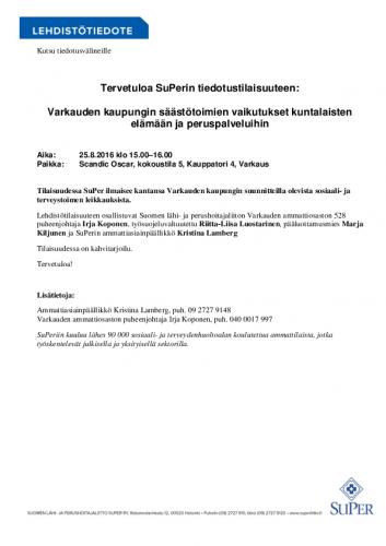 kutsu_tervetuloa-superin-tiedotustilaisuuteen_varkauden-kaupungin-saastotoimien-vaikutukset-kuntalaisten-elamaan-ja-peruspalveluihin_22082016.pdf