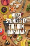 miksi_syomisesta_tuli_niin_hankalaa_front.jpg