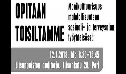 Monikulttuurisuus sote-alan työyhteisöissä -seminaari Porissa 12.1.2018