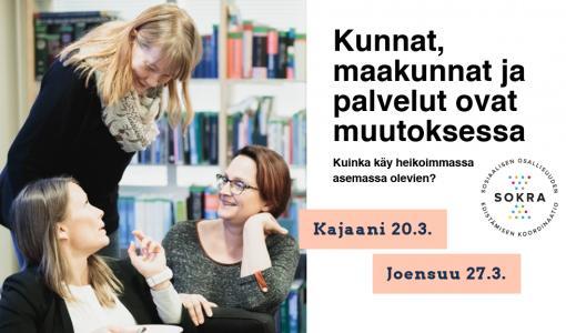 Mediakutsu seminaariin Kajaanissa: heikoimmassa asemassa olevat sote-uudistuksessa