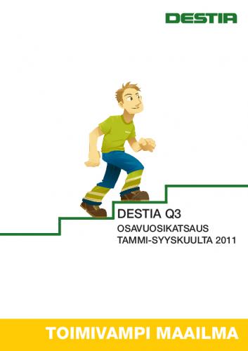 1320067488-destia_konsernin_osavuosikatsaus_tammi_syyskuulta_2011.pdf