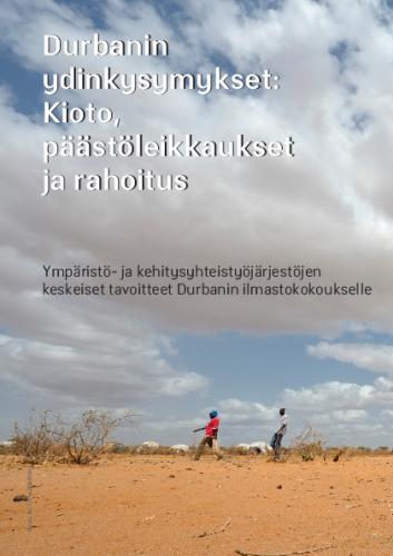 1320912419-yhteenveto-ymparisto-ja-kehitysyhteistyojarjestojen-tavoitteista-durbanin-ilmastokokoukselle.pdf